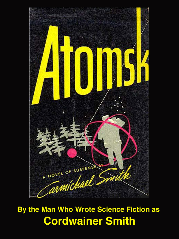 Atomsk cover with name of Cordwainer Smith added