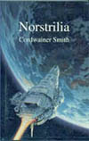 Norstrilia, by Cordwainer Smith -- book cover
